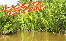 Tour du lịch Mỹ Tho khởi hành từ TP.Hồ Chí Minh