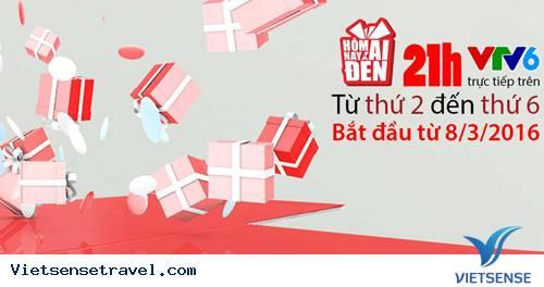 VietSense Travel đồng hành cùng chương trình Hôm Nay Ai Đến VTV6 số 55 - 21-4-2017